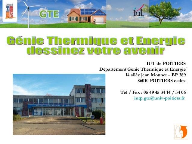 IUT de POITIERSDépartement Génie Thermique et Energie          14 allée jean Monnet – BP 389                 86010 POITIER...