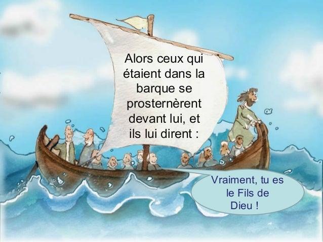 Diaporama : Jésus marche sur les eaux