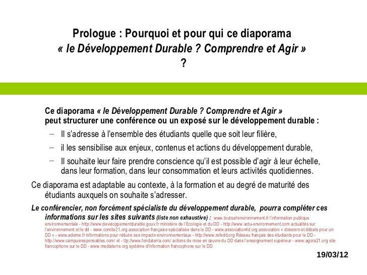 Prologue : Pourquoi et pour qui ce diaporama           «leDéveloppementDurable?ComprendreetAgir»                 ...
