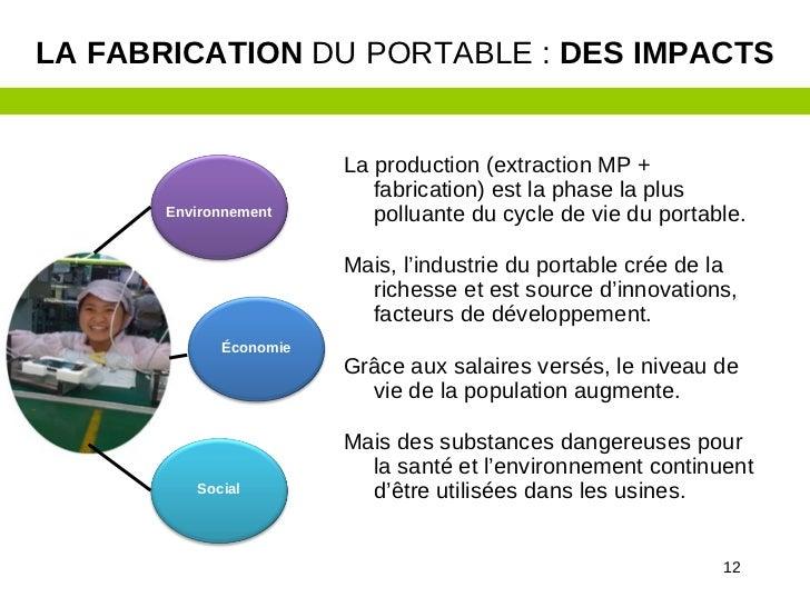LA FABRICATION DU PORTABLE : DES IMPACTS                        La production (extraction MP +                           f...