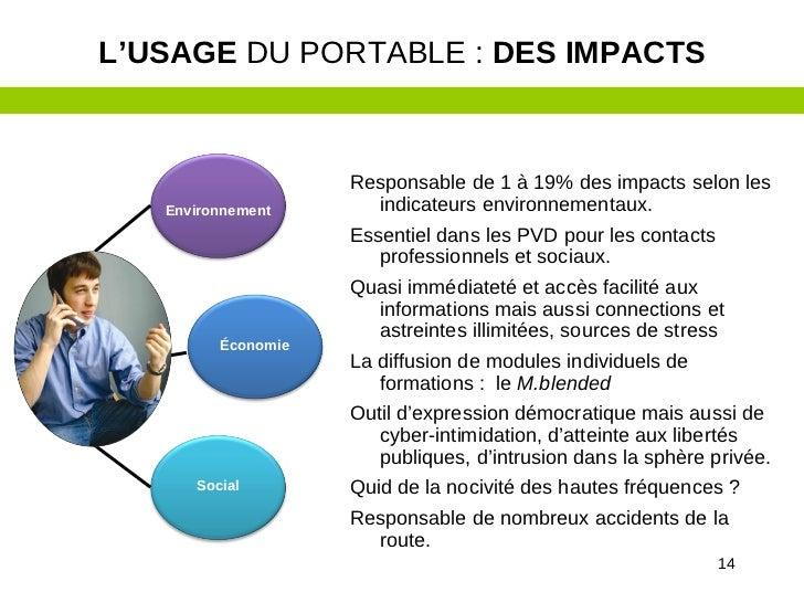 L'USAGE DU PORTABLE : DES IMPACTS                    Responsable de 1 à 19% des impacts selon les   Environnement      ind...