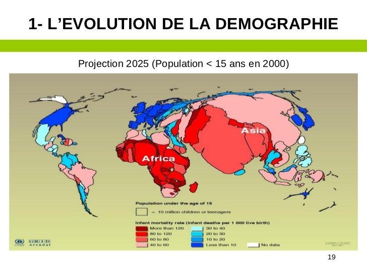 1- L'EVOLUTION DE LA DEMOGRAPHIE     Projection 2025 (Population < 15 ans en 2000)                                        ...