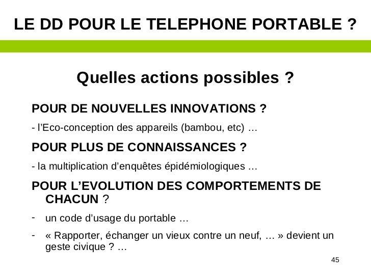 LE DD POUR LE TELEPHONE PORTABLE ?           Quelles actions possibles ? POUR DE NOUVELLES INNOVATIONS ? - l'Eco-conceptio...