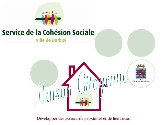 Développer des actions de proximité et de lien social