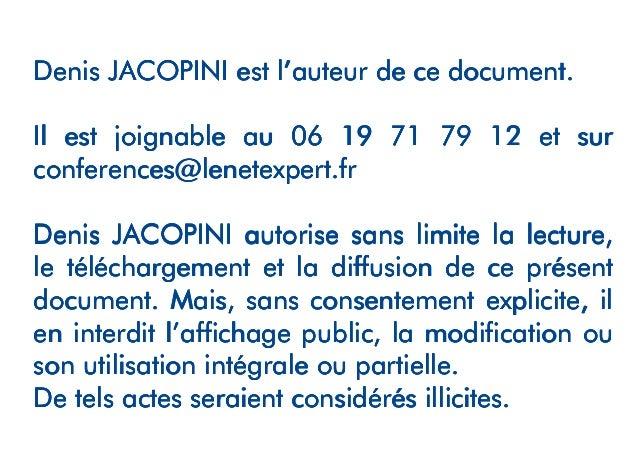 Denis JACOPINIDenis JACOPINIDenis JACOPINIDenis JACOPINI est l'est l'est l'est l'auteur de ce document.auteur de ce docume...
