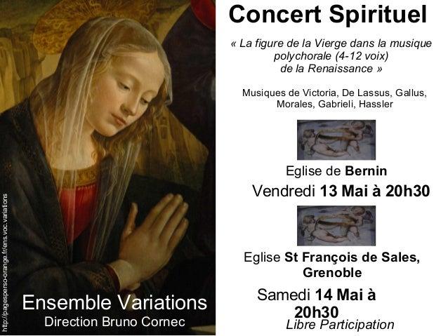 http://pagesperso-orange.fr/ens.goc.gariations Ensemble Variations Direction Bruno Cornec Eglise de Bernin Concert Spiritu...