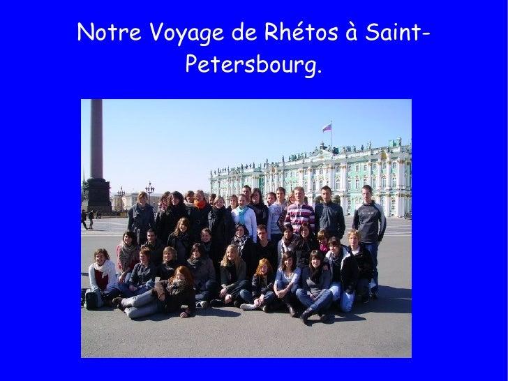 Notre Voyage de Rhétos à Saint-Petersbourg.