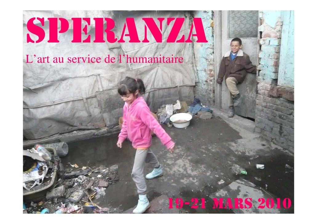 Speranza L'art au service de l'humanitaire                                  19-21 mars 2010