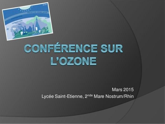 Mars 2015 Lycée Saint-Etienne, 2nde Mare Nostrum/Rhin