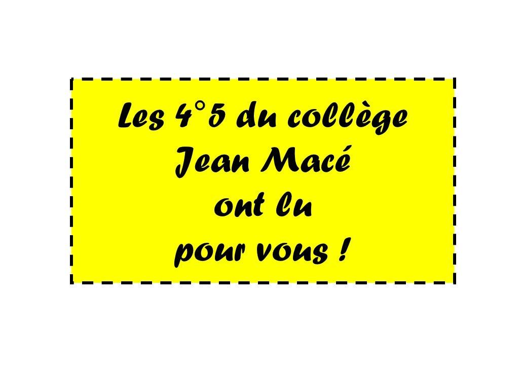 Les 4°5 du collège    Jean Macé      ont lu    pour vous !
