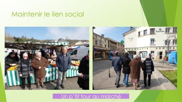 Maintenir le lien social  Un p'tit tour au marché