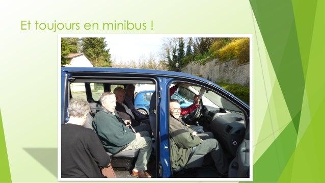Et toujours en minibus !