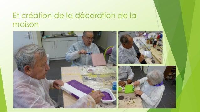 Et création de la décoration de la maison