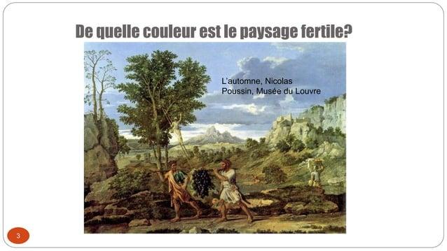 De quelle couleur est le paysage fertile? 3 L'automne, Nicolas Poussin, Musée du Louvre