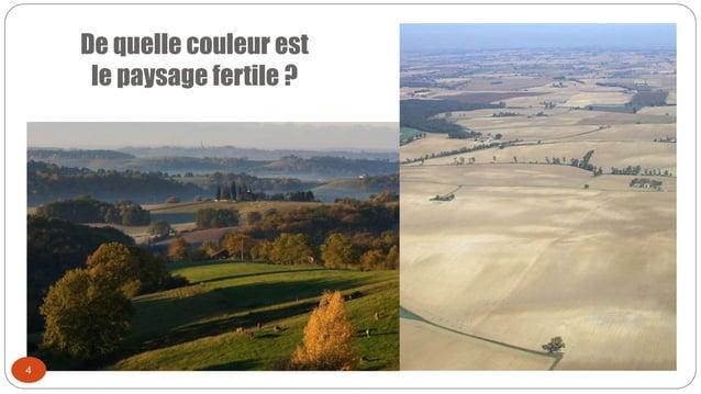 De quelle couleur est le paysage fertile ? 4