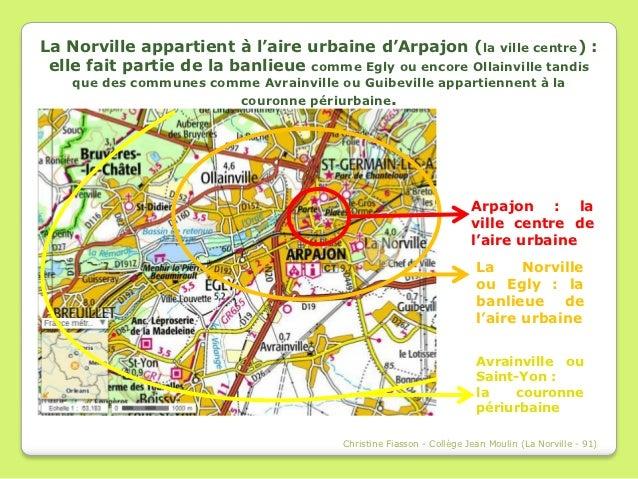La Norville : une commune de l'aire urbaine d'Arpajon Slide 3