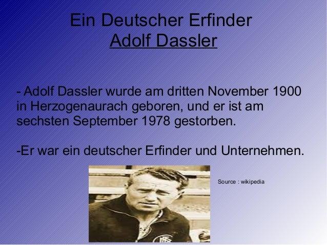 Ein Deutscher Erfinder Adolf Dassler - Adolf Dassler wurde am dritten November 1900 in Herzogenaurach geboren, und er ist ...