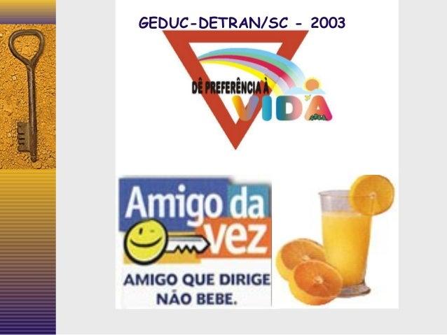 GEDUC-DETRAN/SC - 2003
