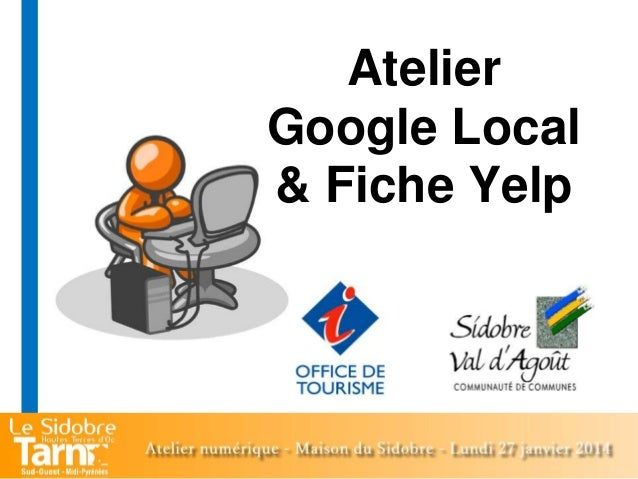 Atelier Google Local & Fiche Yelp