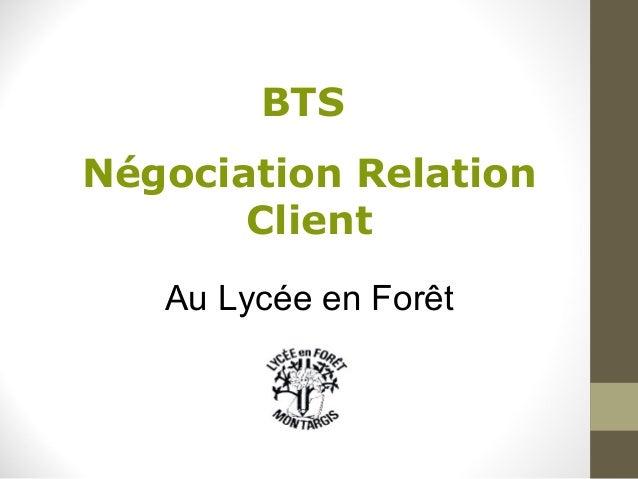 BTS Négociation Relation Client Au Lycée en Forêt