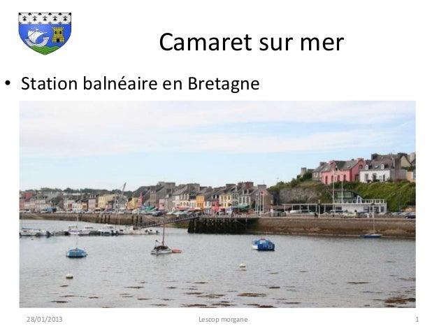 Camaret sur mer• Station balnéaire en Bretagne  28/01/2013           Lescop morgane   1