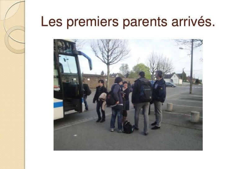 Les premiers parents arrivés.<br />
