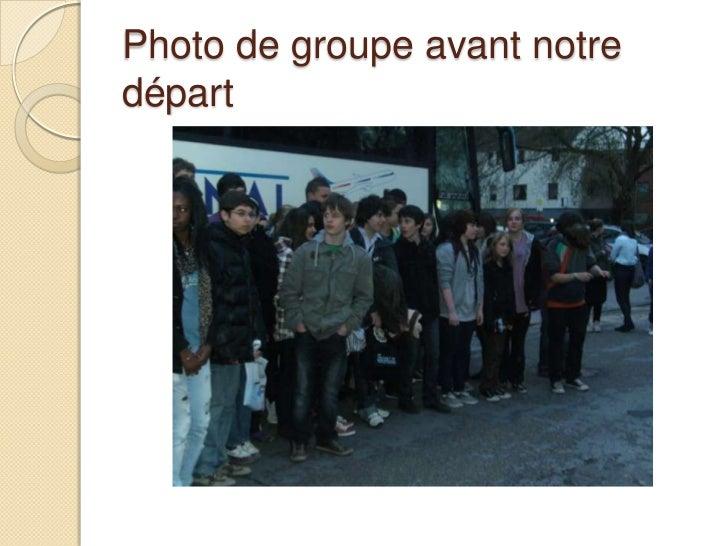 Photo de groupe avant notre départ<br />