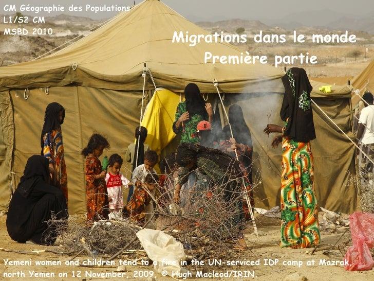 CM Géographie des Populations L1/S2 CM MSBD 2010 Migrations dans le monde Première partie   Yemeni women and children tend...