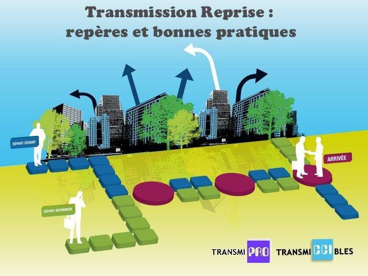 Transmission Reprise :  repères et bonnes pratiques