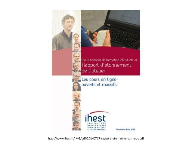 http://www.ihest.fr/IMG/pdf/20140717-rapport_etonnements_mooc.pdf
