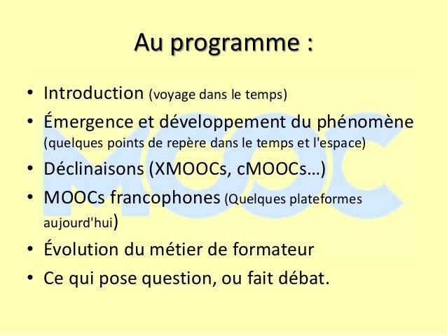 Au programme : • Introduction (voyage dans le temps) • Émergence et développement du phénomène (quelques points de repère ...