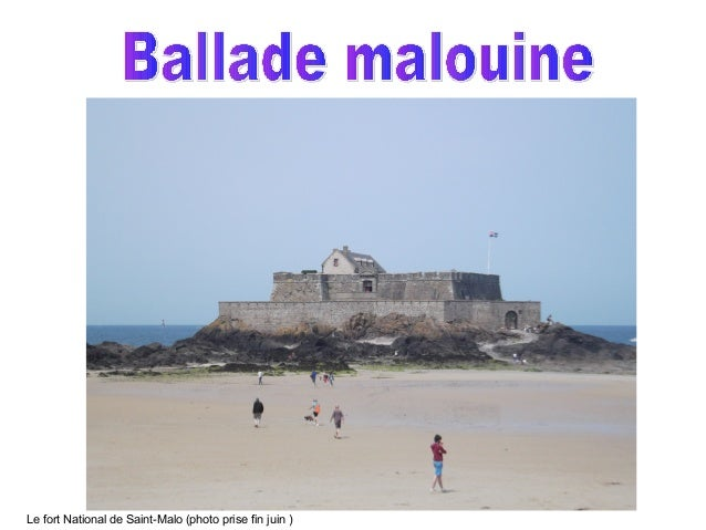 Le fort National de Saint-Malo (photo prise fin juin )