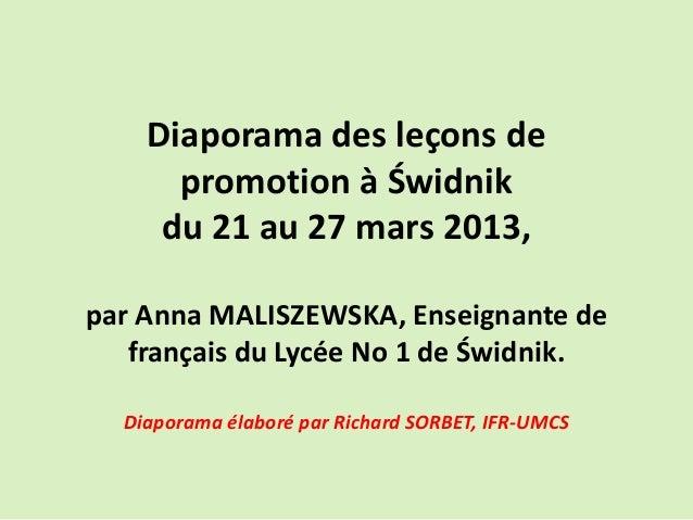 Diaporama des leçons de promotion à Świdnik du 21 au 27 mars 2013, par Anna MALISZEWSKA, Enseignante de français du Lycée ...