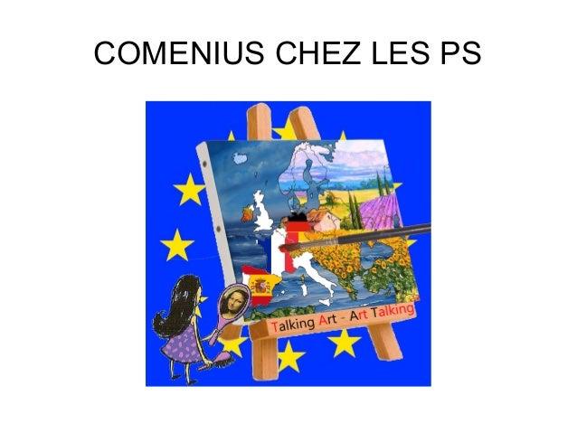 COMENIUS CHEZ LES PS