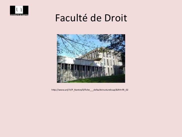 Faculté de Droit http://www.unjf.fr/P_Nantes/0/fiche___defaultstructureksup/&RH=FR_02