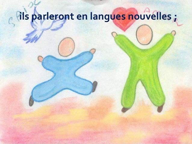 ils parleront en langues nouvelles ;