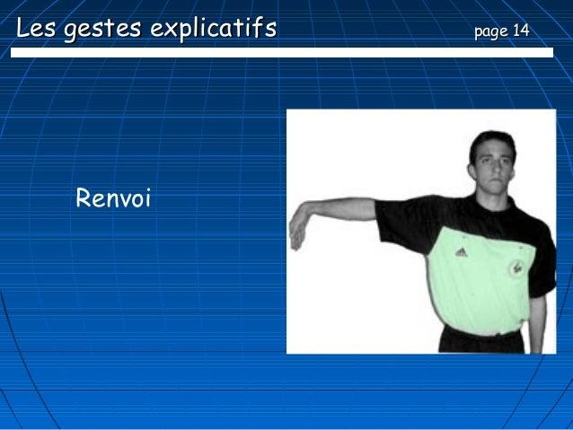 Les gestes explicatifs   page 14     Renvoi