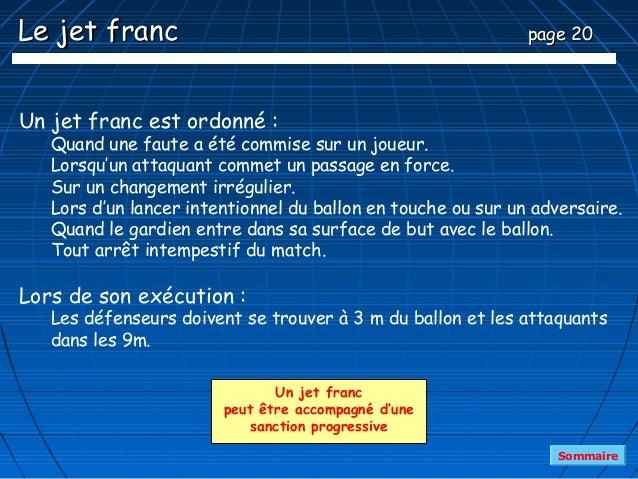 Le jet franc                                                  page 20Un jet franc est ordonné :   Quand une faute a été co...