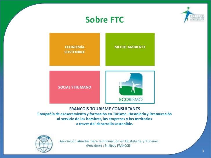 Sobre FTC               ECONOMÍA                      MEDIO AMBIENTE               SOSTENIBLE           SOCIAL Y HUMANO   ...