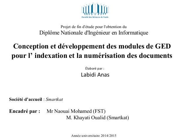 Projet de fin d'étude pour l'obtention du Diplôme Nationale d'Ingénieur en Informatique Conception et développement des mo...