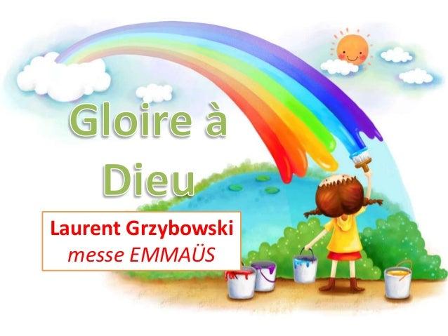 Laurent Grzybowski messe EMMAÜS