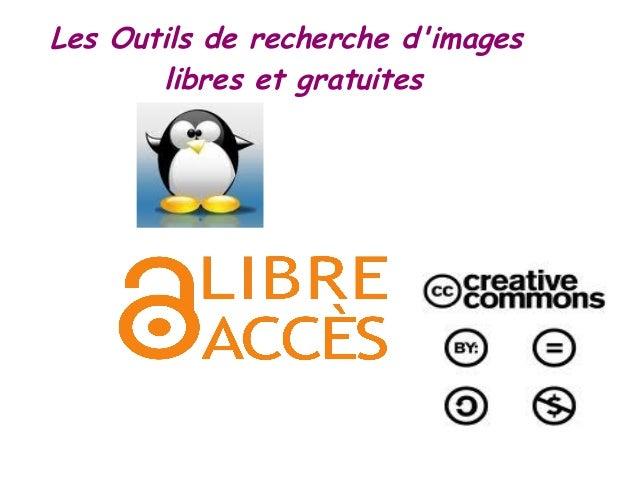 Les Outils de recherche d'images libres et gratuites