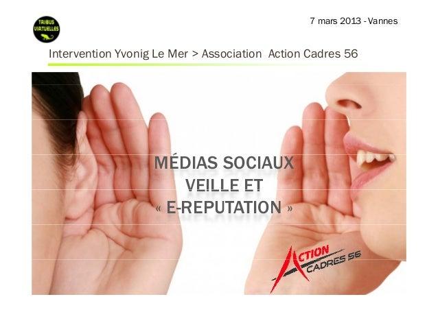 7 mars 2013 - VannesIntervention Y i L M > AI        i Yvonig Le Mer Association A i C d                              i i ...