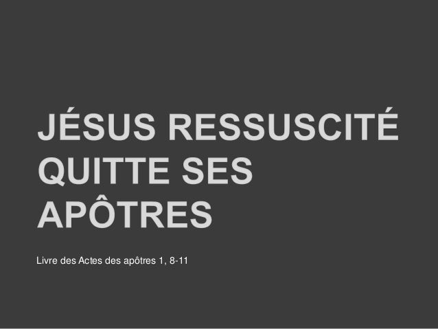 Livre des Actes des apôtres 1, 8-11