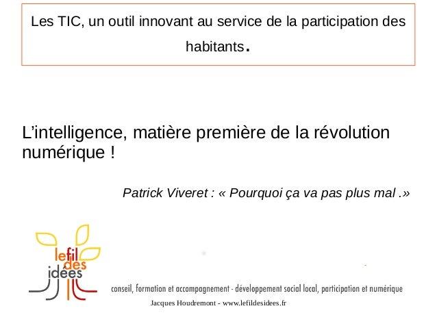 Les TIC, un outil innovant au service de la participation des habitants Slide 3