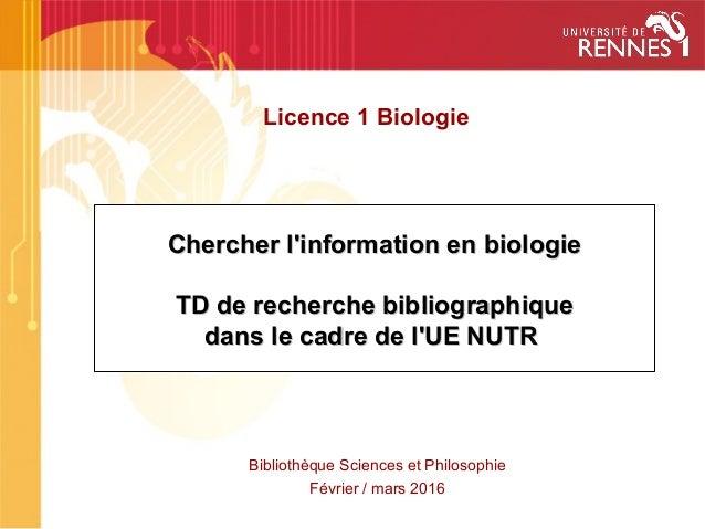 Chercher l'information en biologieChercher l'information en biologie TD de recherche bibliographiqueTD de recherche biblio...