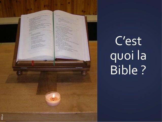 C'est quoi la Bible ? ©kt42