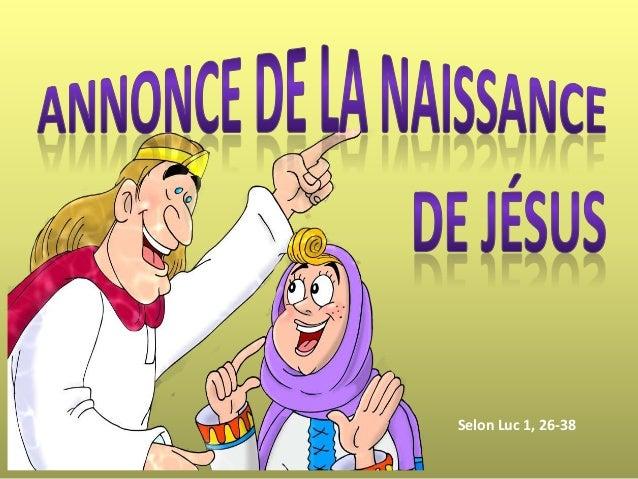 Selon Luc 1, 26-38