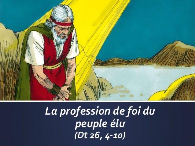 La profession de foi du peuple élu (Dt 26, 4-10)