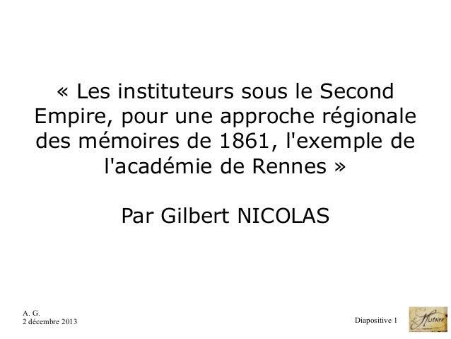 «LesinstituteurssousleSecond Empire,pouruneapprocherégionale desmémoiresde1861,l'exemplede l'académiede...